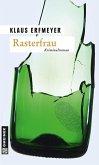 Rasterfrau (eBook, ePUB)