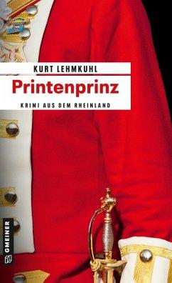 Printenprinz (eBook, ePUB) - Lehmkuhl, Kurt