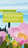 Wildrosengeheimnisse (eBook, PDF)