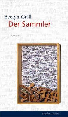 Der Sammler (eBook, ePUB) - Grill, Evelyn