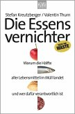 Die Essensvernichter (eBook, ePUB)