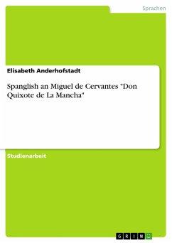 Spanglish an Miguel de Cervantes