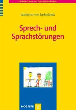 Sprech- und Sprachstörungen (eBook, PDF) - Suchodoletz, Waldemar von