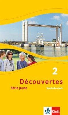 Découvertes Série jaune 2. Vokabellernheft