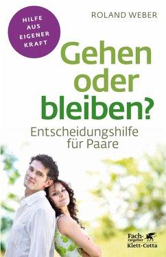 Gehen oder bleiben? (eBook, ePUB) - Weber, Roland