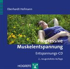 Progressive Muskelentspannung, 2 Audio-CDs + 1 CD-ROM