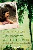 Das Paradies war meine Hölle (eBook, ePUB)