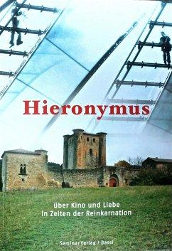 HIERONYMUS (eBook, ePUB) - Savoldelli, Reto Andrea