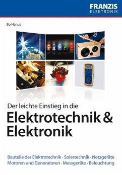 Der leichte Einstieg in die Elektrotechnik & Elektronik (eBook, ePUB) - Hanus, Bo