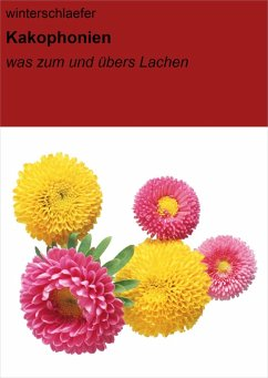 Kakophonien (eBook, ePUB) - Winterschlaefer, Null