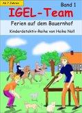 IGEL-Team Band 1, Ferien auf dem Bauernhof (eBook, ePUB)