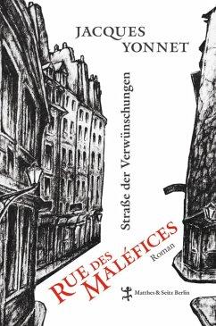 Rue des Maléfices, Straße der Verwünschungen (eBook, ePUB) - Yonnet, Jacques