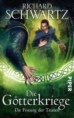Die Festung der Titanen / Die Götterkriege Bd.4 (eBook, ePUB) - Schwartz, Richard