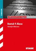 Klassenarbeiten Gymnasium - Deutsch 9. Klasse