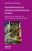 Psychotherapie mit komplex traumatisierten Kindern (eBook, ePUB)