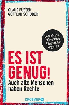 Es ist genug! (eBook, ePUB) - Schober, Gottlob; Fussek, Claus
