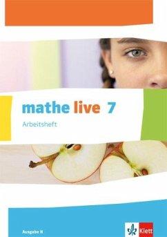 mathe live. Arbeitsheft mit Lösungsheft 7. Schuljahr. Ausgabe N