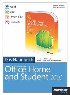 Microsoft Office Home and Student 2010 - Das Handbuch: Word, Excel, PowerPoint, OneNote (eBook, ePUB) - Haselier, Rainer G.; Haselier, Rainer G.; Fahnenstich, Klaus
