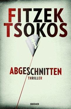 XXL-Leseprobe - Abgeschnitten (eBook, ePUB) - Tsokos, Michael; Fitzek, Sebastian