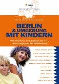 Berlin und Umgebung mit Kindern (eBook, PDF)