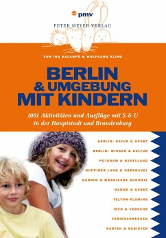 Berlin und Umgebung mit Kindern (eBook, PDF) - Kalanpé, Ina; Kling, Wolfgang