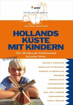 Hollands Küste mit Kindern (eBook, PDF) - Diepstraten, Monika