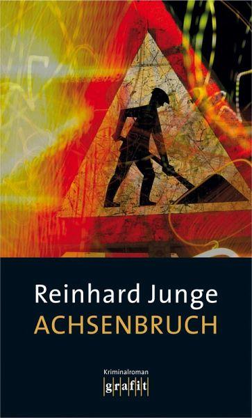 Achsenbruch (eBook, ePUB) - Junge, Reinhard