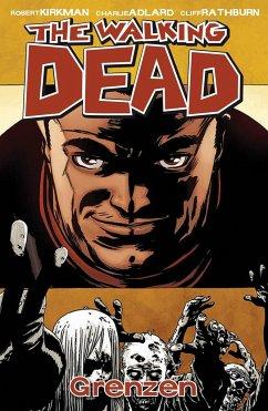 Grenzen / The Walking Dead Bd.18 - Kirkman, Robert