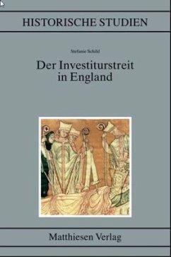 Der Investiturstreit in England - Schild, Stefanie