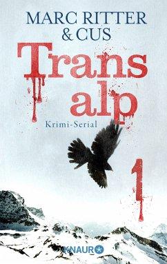 Transalp 1 (eBook, ePUB) - Ritter, Marc; CUS