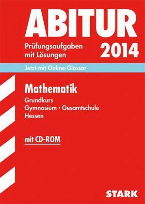 Mathematik, Grundkurs Gymnasium / Gesamtschule Hessen, m. CD-ROM