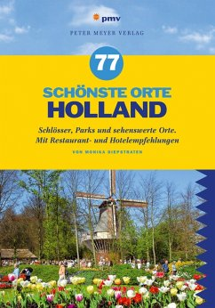 77 schönste Orte Holland (eBook, PDF) - Diepstraten, Monika