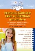 Berchtesgadener Land & Chiemgau mit Kindern (eBook, PDF)