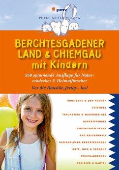 Berchtesgadener Land & Chiemgau mit Kindern (eBook, PDF) - Faby, Katja
