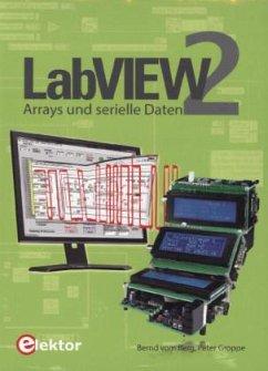 LabVIEW 2 - Jamal, Rahman Jamal, Rahman;Vom Berg, Bernd;Groppe, Peter