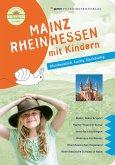 Mainz Rheinhessen mit Kindern (eBook, PDF)