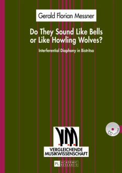 Do They Sound Like Bells or Like Howling Wolves? - Messner, Gerald Florian