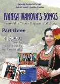 Ivanka Ivanova's Songs - part three (eBook, ePUB)