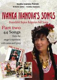 Ivanka Ivanova's Songs - part two (eBook, ePUB)
