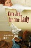 Kein Job für eine Lady (eBook, ePUB)
