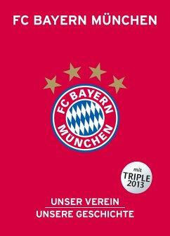 FC Bayern München - Bausenwein, Christoph; Schulze-Marmeling, Dietrich
