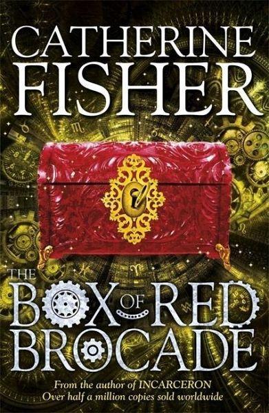 The Box Of Red Brocade Von Catherine Fisher Englisches