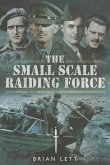 The Small Scale Raiding Force