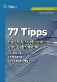 77 Tipps für Unterrichtsbesuch und Lehrprobe