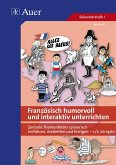 Französisch humorvoll und interaktiv unterrichten, CD-ROM