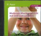 Moderner Musikunterricht mit Orff-Instrumenten, 1 Audio-CD