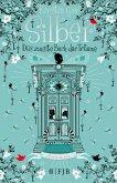 Das zweite Buch der Träume / Silber Trilogie Bd.2
