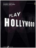 Play Hollywood, trumpet and piano, w. Audio-CD
