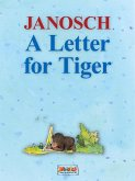A Letter for Tiger (eBook, ePUB)