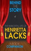 The Immortal Life of Henrietta Lacks - Behind the Story (eBook, ePUB)